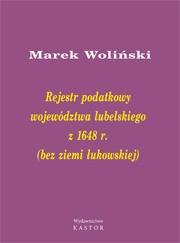 Indeks 08. Rejestr podatkowy województwa lubelskiego z 1648 r. (bez ziemi łukowskiej) (E-book PDF)