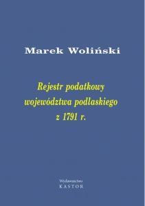 Indeks 10. Rejestr podatkowy województwa podlaskiego z 1791 r. (E-book PDF)