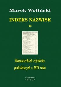 Indeks 12. Indeks do Mazowieckich rejestrów podatkowych z 1676 r (E-book PDF)