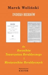 Indeks 13. Indeks herbów wraz z opisami do Roczników Towarzystwa Heraldycznego i Miesięczników Heraldycznych (E-book PDF)