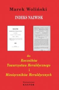 Indeks 14. Indeks nazwisk do Roczników Towarzystwa Heraldycznego i Miesięczników Heraldycznych (E-book PDF)