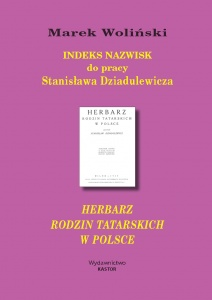 Indeks 21. Indeks nazwisk do pracy Stanisława Dziadulewicza Herbarz rodzin tatarskich w Polsce (E-book PDF)